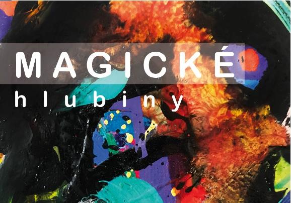Magické hlubiny – vernisáž Lucie Šachlové